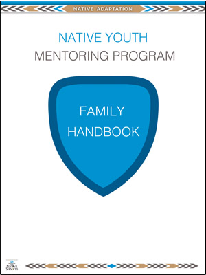 Native Youth Mentoring Program Family Handbook