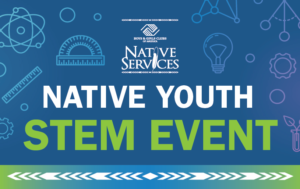 Native Youth STEM Event